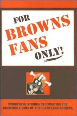For Browns Fans Only!