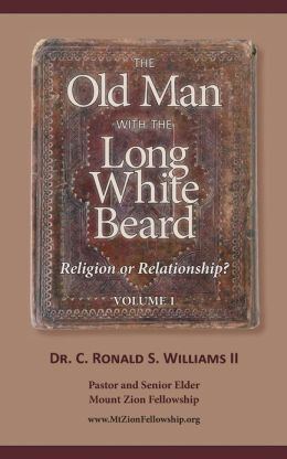 The Old Man with the Long White Beard: ... or a Very Present GOD Who Can Work for You in Your Life?