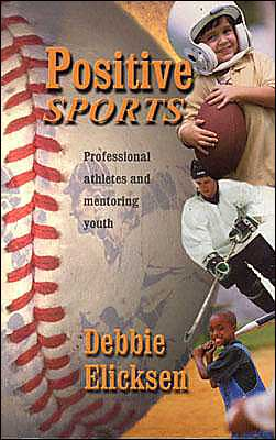 Positive Sports: Professional Athletes and Mentoring Youth