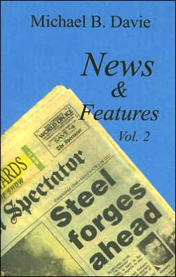News & Features, Volume 2: More Great Writing