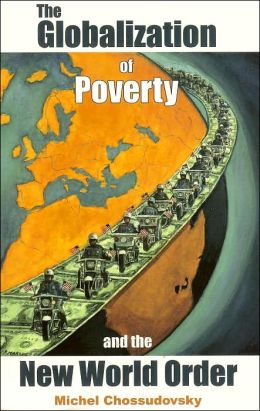 The Globalization of Poverty and the N W Order