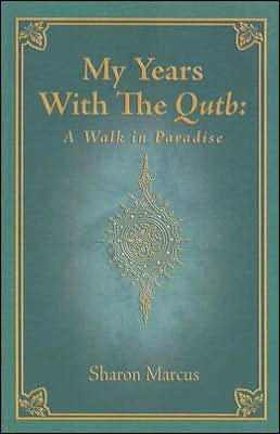 My Years with Qutb: A Walk in Paradise