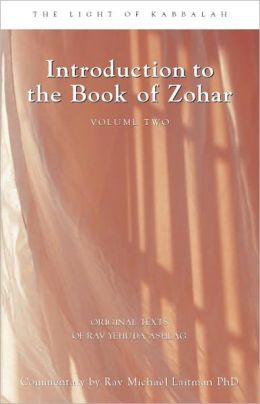 Introduction to the Book of Zohar, Volume Two: The Light of Kabbalah