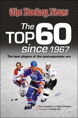 The Hockey News: The Top 60 Since 1967