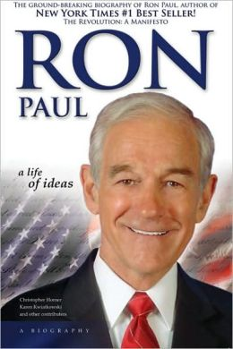 Ron Paul: A Life of Ideas