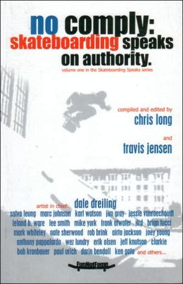 No Comply: Skateboarding Speaks on Authority