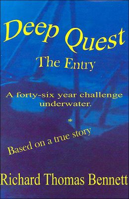 Deep Quest: The Entry: A Forty-Six Year Challenge Underwater
