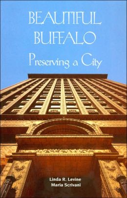 Beautiful Buffalo: Preserving a City