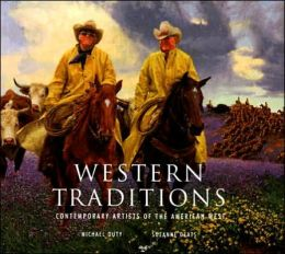 Western Traditions: Contemporary Artists of the American West