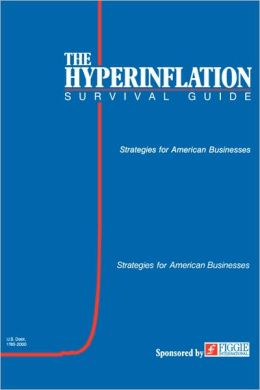 The Hyperinflation Survival Guide