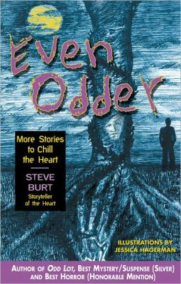 Even Odder: More Stories to Chill the Heart