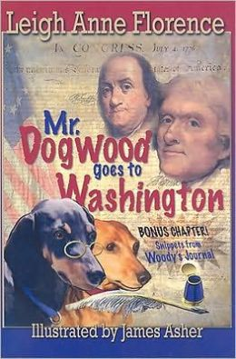 Mr. Dogwood Goes to Washington
