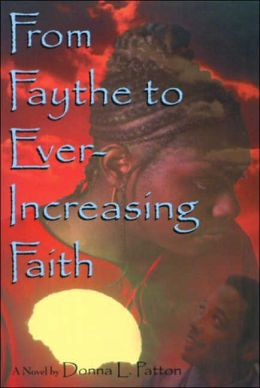 From Faythe to Ever-Increasing Faith