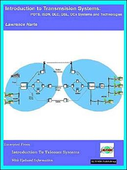 Introduction to Transmission Systems Lawrence Harte