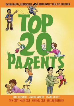Top 20 Parents: Raising Happy, Responsible & Emotionally Healthy Children