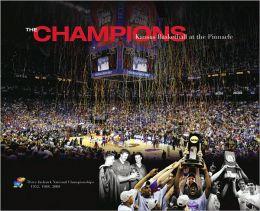 Champions: Kansas Basketball at the Pinnacle