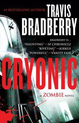 Cryonic: A Zombie Novel