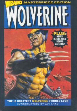 Wizard Wolverine Masterpiece Edition, Volume 1
