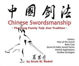 Chinese Swordsmanship - the Yang Family Taiji Jian Tradition