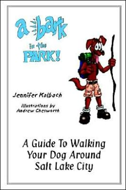 Bark In The Park: A Guide To Walking Your Dog Around Salt Lake City