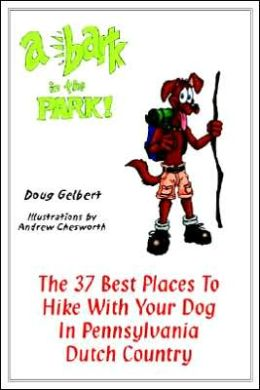 Bark In The Park: The 37 Best Places To Hike With Your Dog In Pennsylvania Dutch Country
