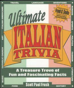 Ultimate Italian Trivia: A Treasure Trove of Fun and Fascinating Facts