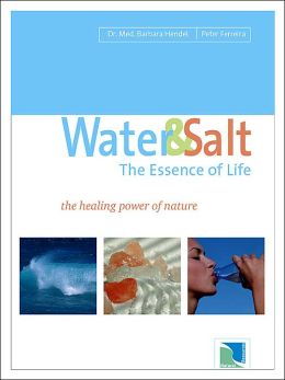 Water and Salt: The Essence of Life