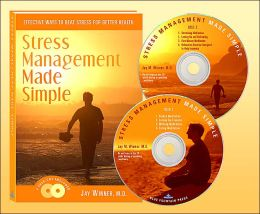 Stress Management Made Simple: Effective Ways to Beat Stress for Better Health