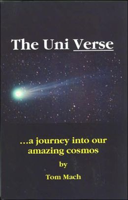 The Uni Verse: A Journey into Our Amazing Cosmos