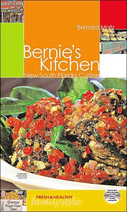 Bernie's Kitchen: New South Florida Cuisine