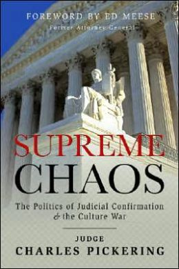 Supreme Chaos: The Politics of Judicial Confirmation and the Culture War
