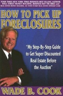 How To Pick Up Foreclosure: My Step By Step Guide To Get Super Discounted Properties Before the Auction