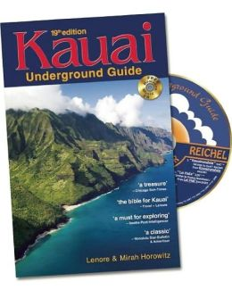 Kauai Underground Guide: 19th Edition - And Free Hawaiian Music CD