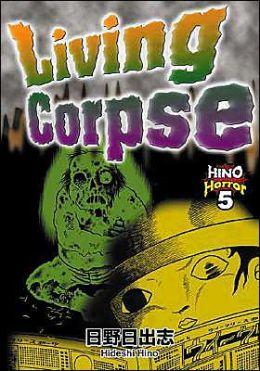 Living Corpse: Hino Horror