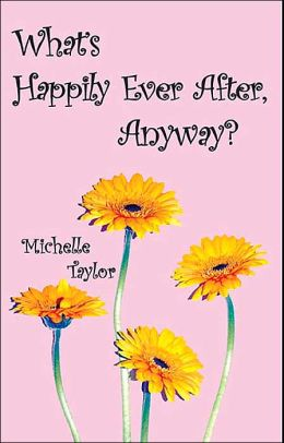 What's Happily Ever After, Anyway?