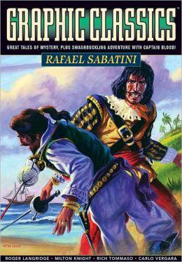 Graphic Classics, Volume 13: Rafael Sabatini