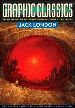 Graphic Classics, Volume 5: Jack London