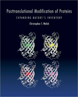 Posttranslational Modification of Proteins: Expanding Nature's Inventory