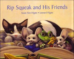 Rip Squeak and His Friends (Rip Squeak Series)