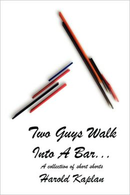 Two Guys Walk Into A Bar . . .