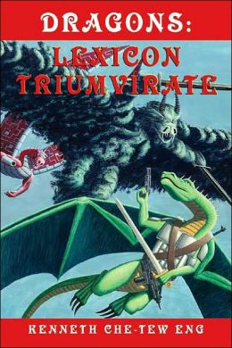 Dragons: Lexicon Triumvirate