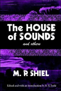 The House Of Sounds And Others (Lovecraft's Library)