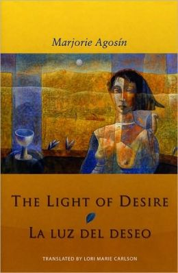 The Light of Desire: La Luz del Deseo