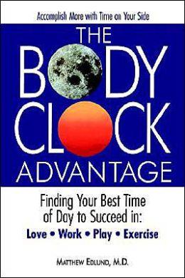The Body Clock Advantage