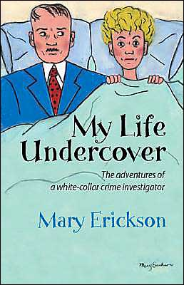 My Life Undercover