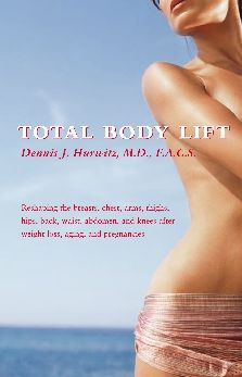 Total Body Lift: Reshaping the breasts, chest, arms, thighs, hips, back, waist, abdomen, and knees after weight loss,