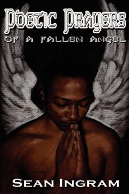 Poetic Prayers of a Fallen Angel