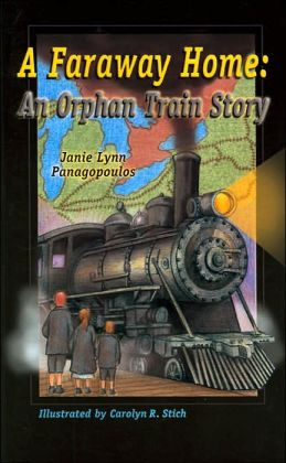 A Faraway Home: An Orphan Train Story