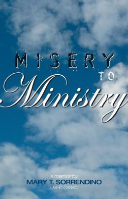 From Misery To Ministry