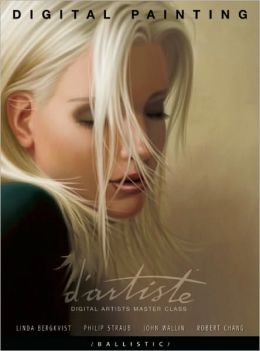 d'artiste Digital Painting: Digital Artists Master Class